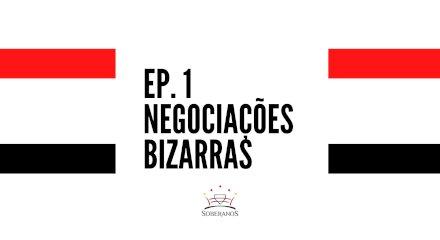 Podcats Soberanos EP.2 -  Negociações Bizarras